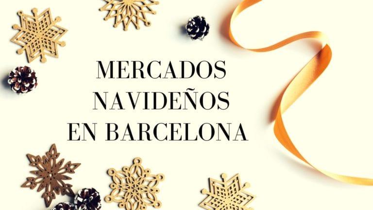 mercados navidad en barcelona