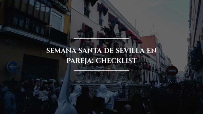 Semana Santa de Sevilla en pareja